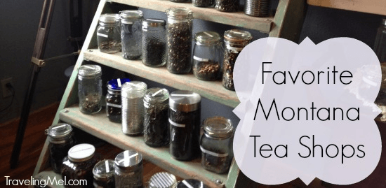 My favorite tea shops in Montana