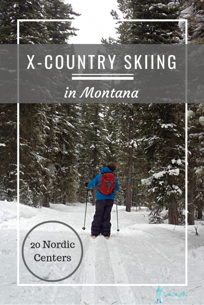 "Image of someone skiing with text ""X-country Skiing in Montana"""