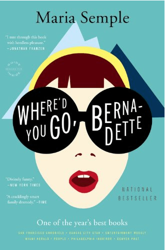 September Book Club Recommendations Where Did You Go Bernadette? by Maria Semple