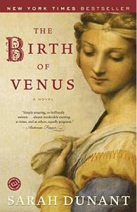 The Birth of Venus by Sarah Dunant, Italian romance books, historical romance