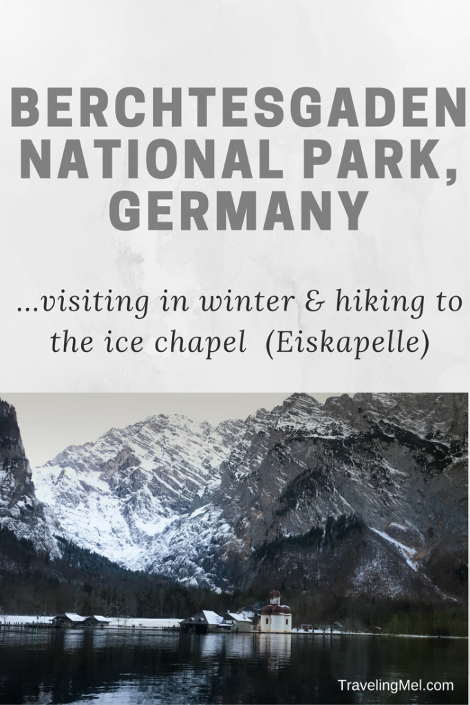 Visiting Berchtesgaden National Park in winter: hiking to the Ice Chapel, how to get there, where to eat, and where to stay.