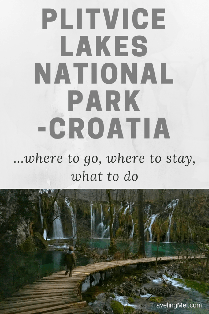 Planning a trip to Plitvice Lakes National Park in Croatia - how to get there, what to do, where to eat, and where to stay