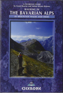 Walking in the Bavarian Alps: 85 Mountain Walks and Treks hiking guide for germany