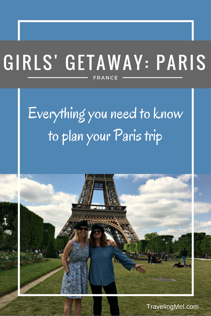 Places to visit in Paris on a girls weekend or a romantic getaway