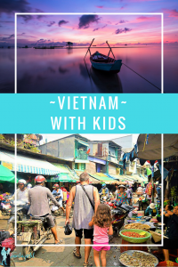 The perfect itinerary of things to do in Vietnam with kids.