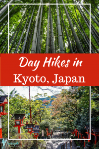 Looking for outdoor things to do in Kyoto, Japan? Look no further, we have several day hikes, temple visits, and market experiences that will encourage and outdoor and cultural experience. #japanhikes #kyoto Kyoto Japan hikes | Day hikes in Kyoto, Japan | Things to do in Kyoto with kids | Family friendly hikes near Kyoto, Japan