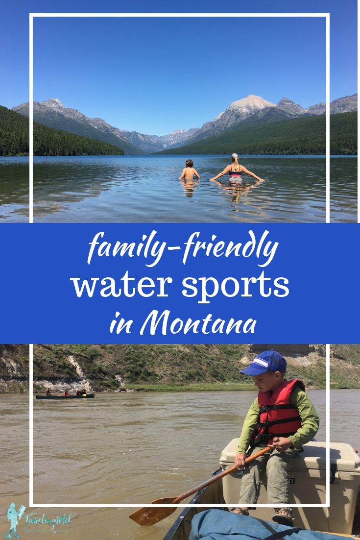 From a multi-day trip canoeing the Missouri River to swimming in a mountain lake, we'll help you find the best places to float, raft, canoe, paddle board, and swim in Montana with your family. #sponsored #montanamoment | Canoe the Missouri River | SUP on Dailey Lake | Float and fish the Yellowstone River | Fish Fort Peck Reservoir | Kayak in Glacier National Park | Float the Flathead River |