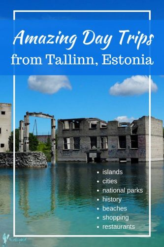 "An abandoned Soviet era building in a quarry filled with water. Text ""Best Day Trips from Tallinn Estonia"