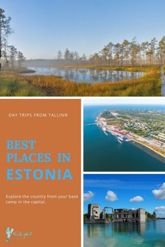 "a bog, a coastline, an underwater Soviet quarry with text ""Best Places in Estonia day trips from Tallinn"""