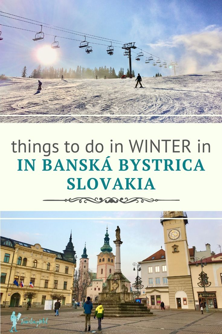 "photo of skiing and castles and churches with the text ""things to do in winter in Banska Bystrica Slovakia"