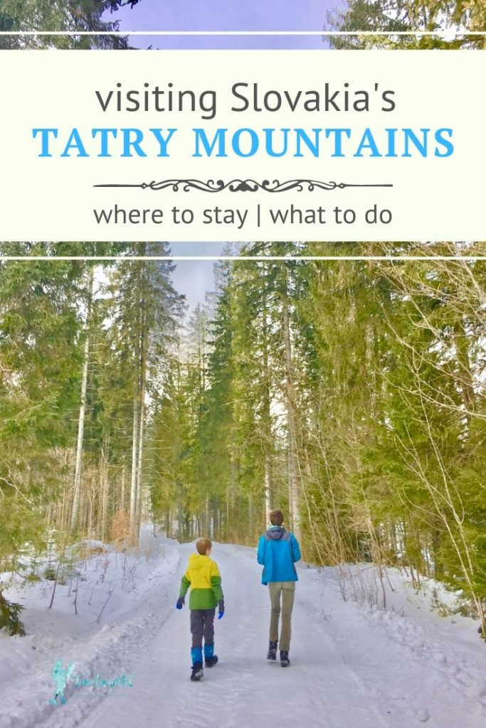 "Kids walking in trees with text ""Slovakia's Tatry Mountains - where to stay, what to do"""