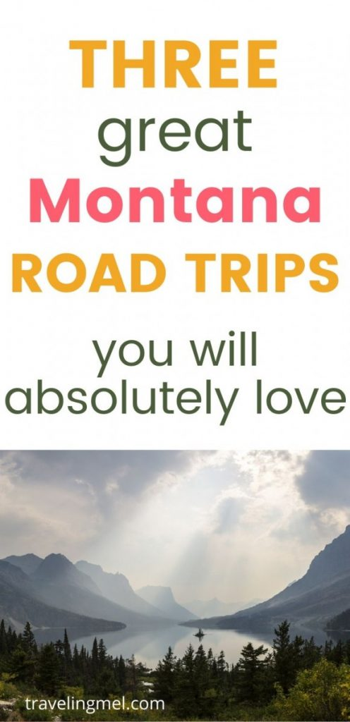 "Picture of lake and mountains with text ""three Montana Road Trips you will absolutely love"