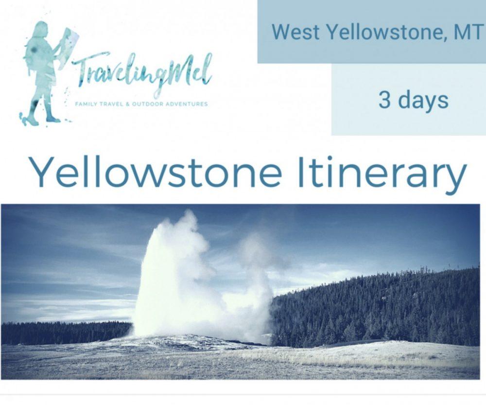 Three-Day Yellowstone National Park Itinerary