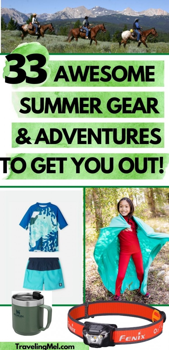 """outdoor photo collage with text """"33 Awesome Summer Gear and Adventures to Get You Out"""