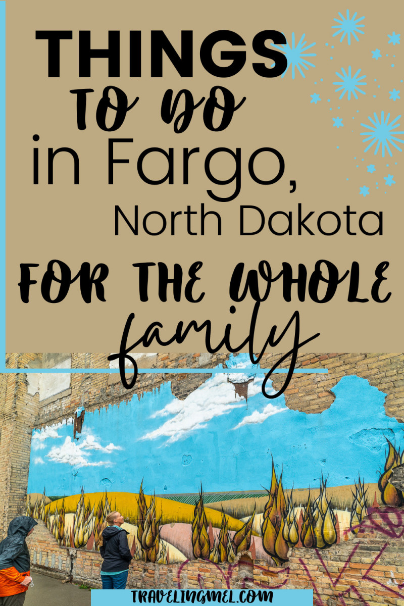 """Fargo Mural with text overlay """"Things to do in Fargo, North Dakota for the whole family"""