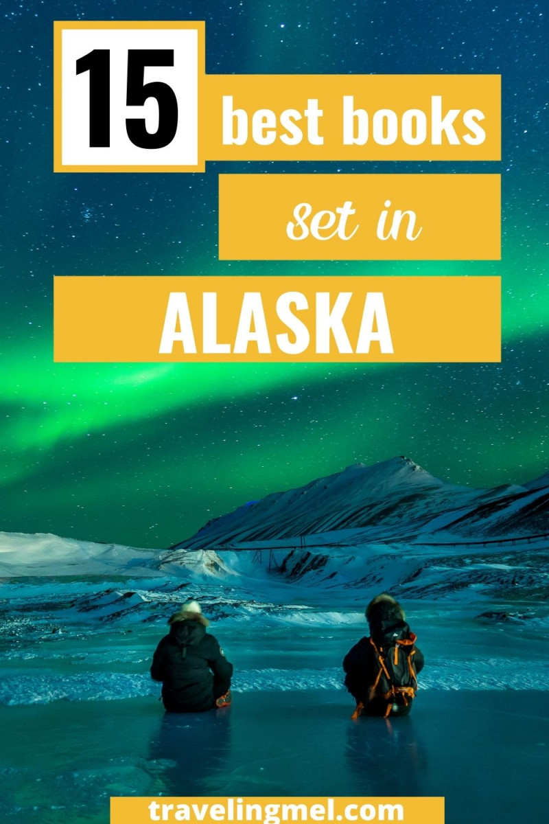 """Picture of the northern lights with text """"15 Books Set in Alaska"""""""